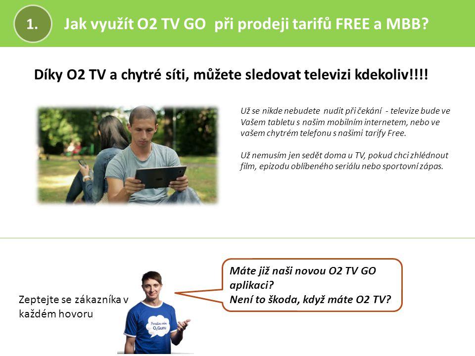 Jak využít O2 TV GO při prodeji tarifů FREE a MBB