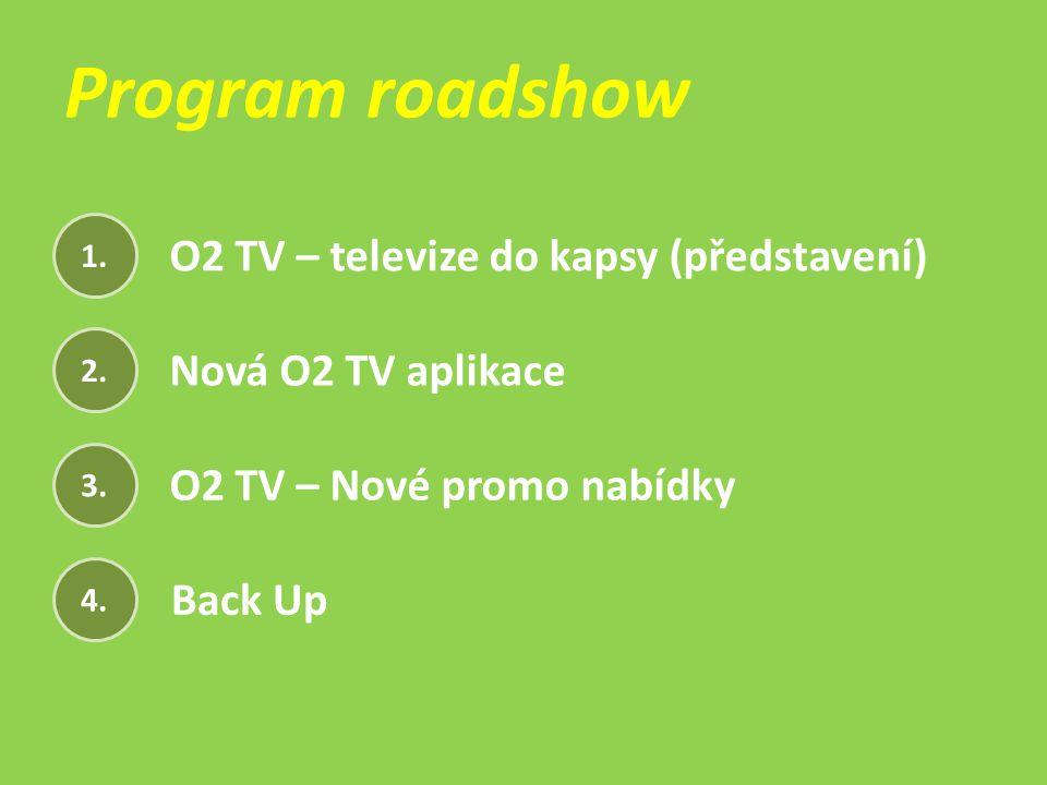 Program roadshow O2 TV – televize do kapsy (představení)