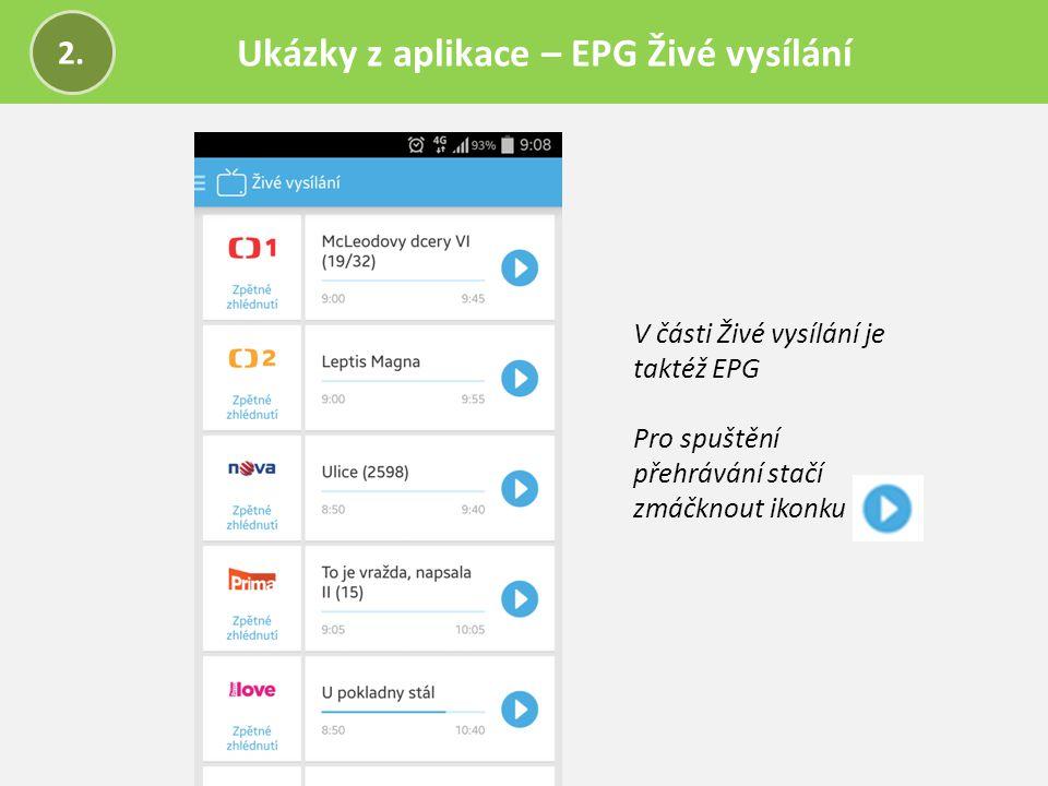 Ukázky z aplikace – EPG Živé vysílání