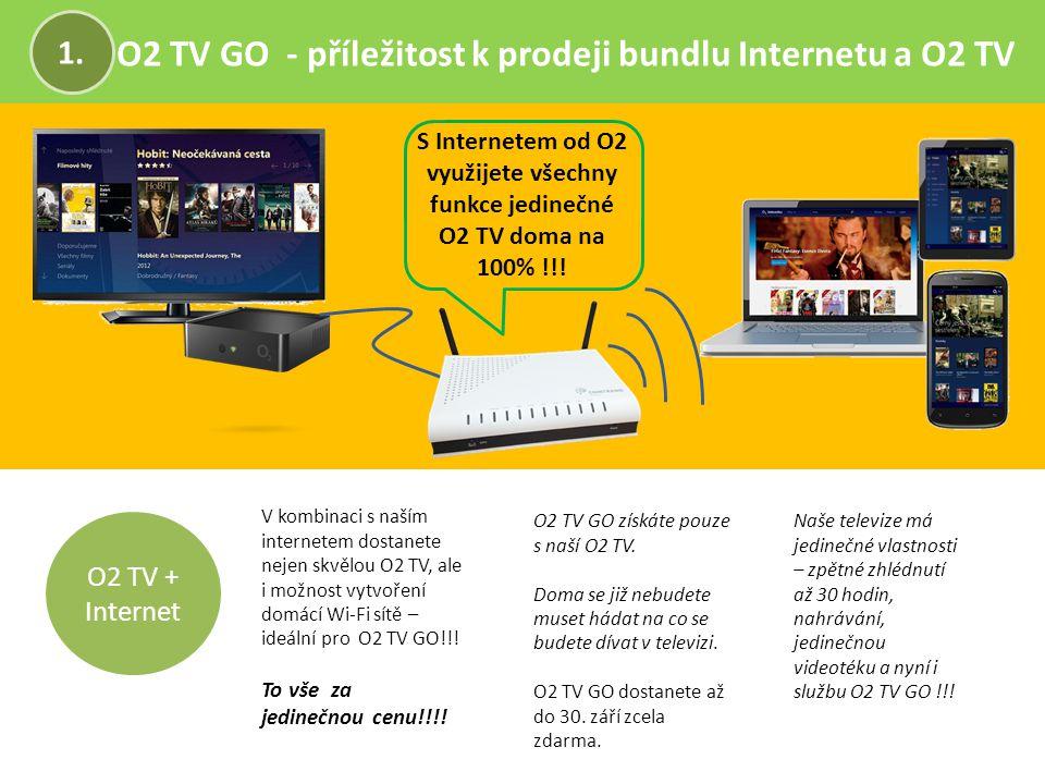 O2 TV GO - příležitost k prodeji bundlu Internetu a O2 TV