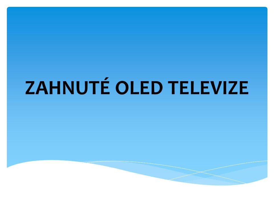 ZAHNUTÉ OLED TELEVIZE
