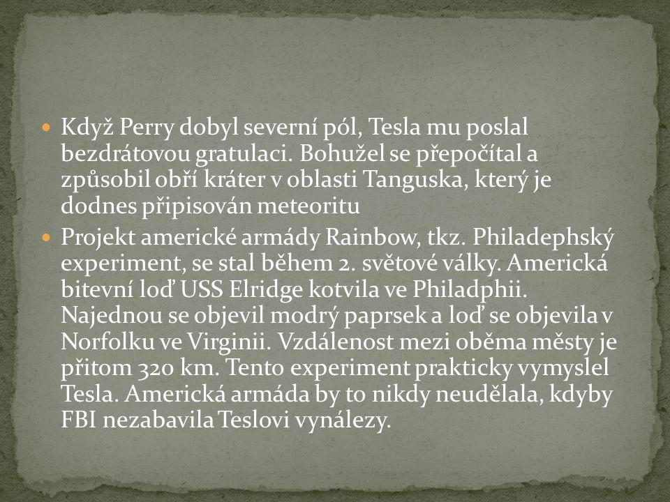 Když Perry dobyl severní pól, Tesla mu poslal bezdrátovou gratulaci