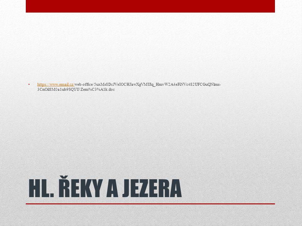 https://www.email.cz/web-office/5uxMs8DcJVeIOCHJawXgVMUlq_HmvW2A4eFiNVc482UFCGuQNlms-3CnOil8M0a1ub9SQYU/Zem%C3%A1k.doc