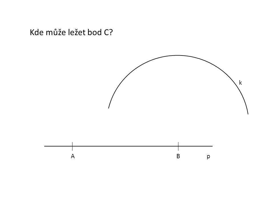 Kde může ležet bod C k A B p