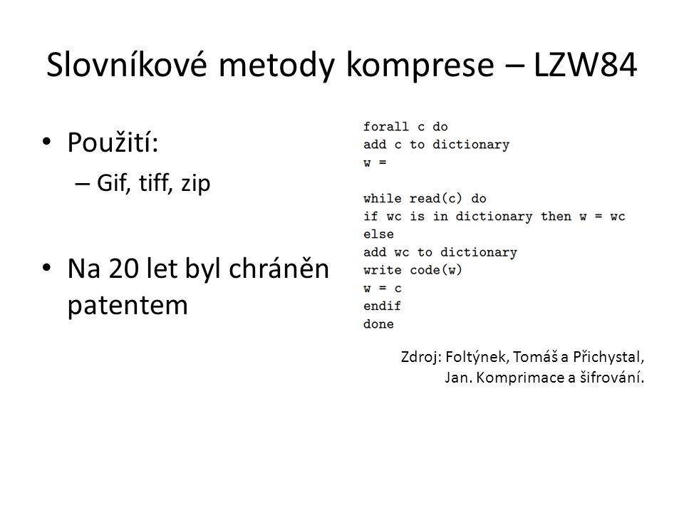 Slovníkové metody komprese – LZW84
