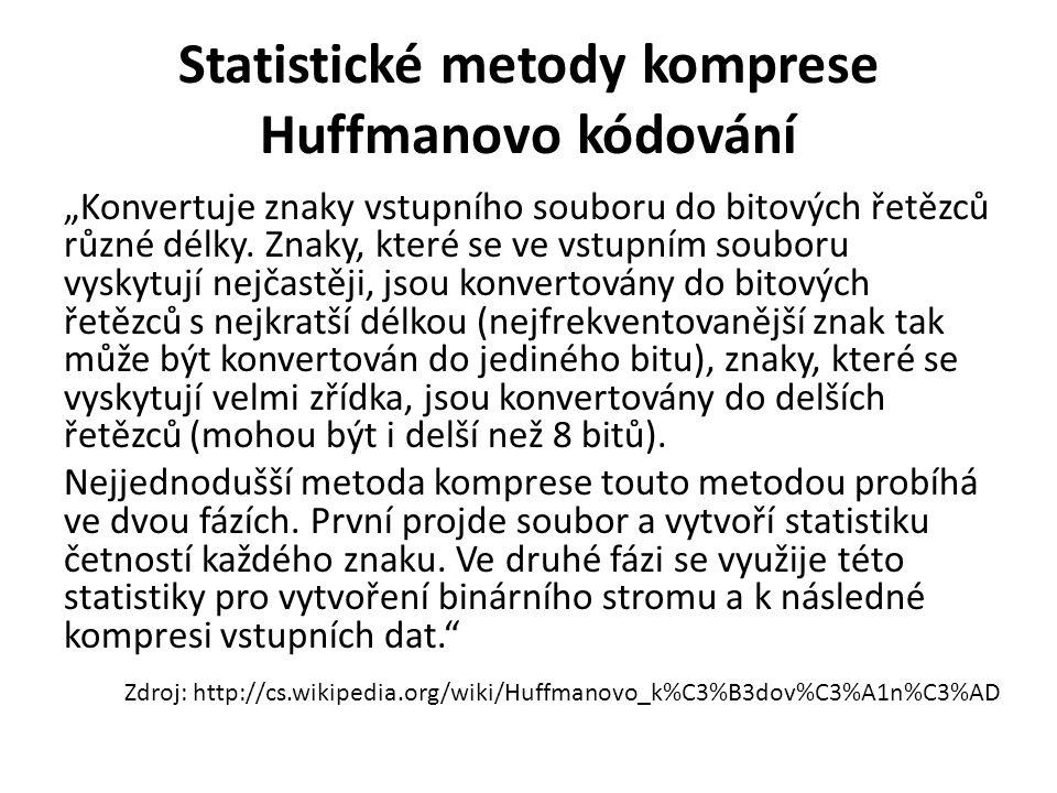 Statistické metody komprese Huffmanovo kódování