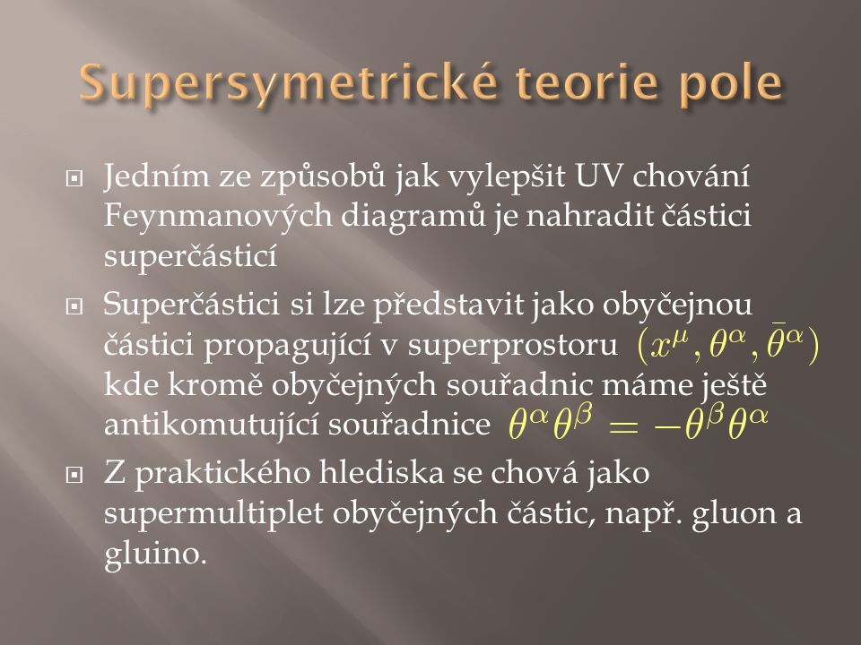 Supersymetrické teorie pole