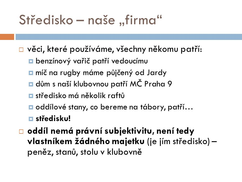 "Středisko – naše ""firma"