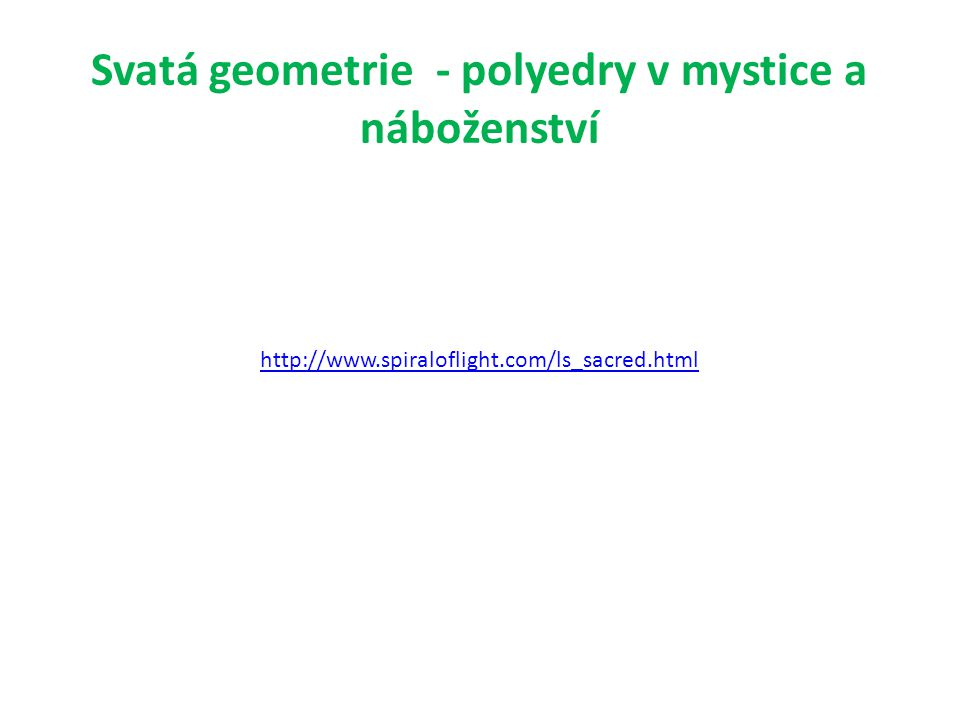 Svatá geometrie - polyedry v mystice a náboženství
