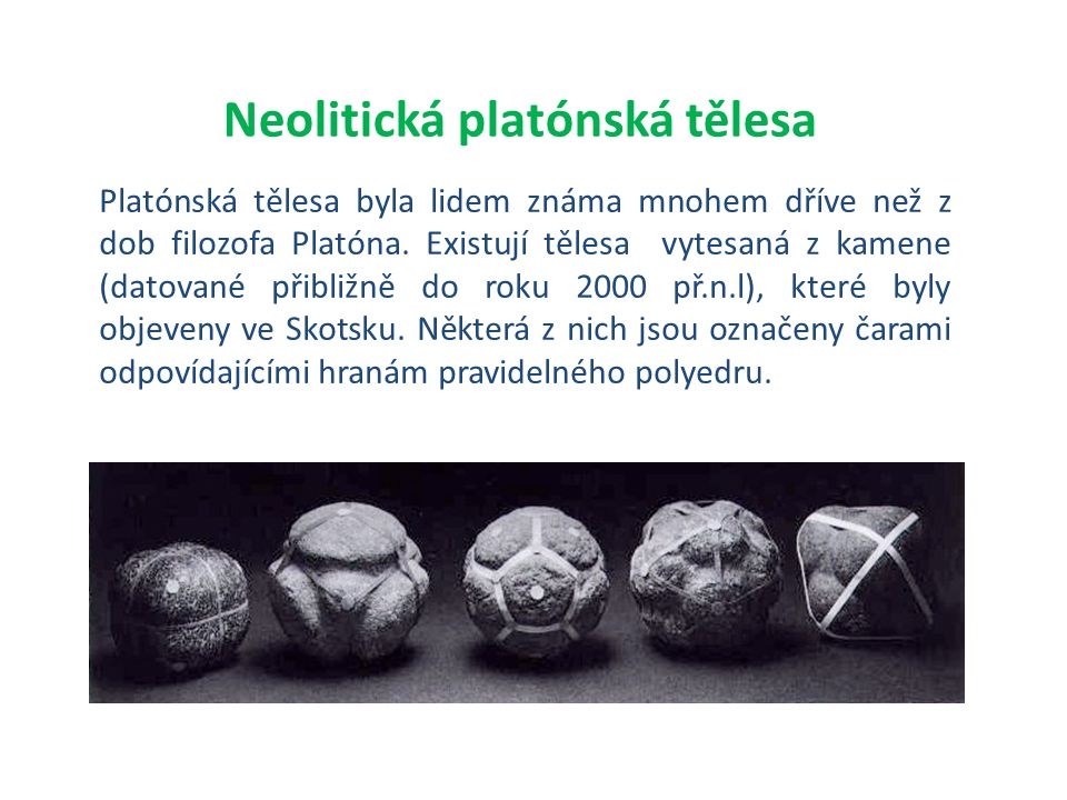 Neolitická platónská tělesa