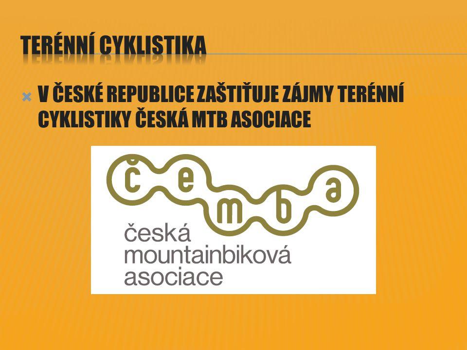 TERÉNNÍ CYKLISTIKA V ČESKÉ REPUBLICE ZAŠTIŤUJE ZÁJMY TERÉNNÍ CYKLISTIKY ČESKÁ MTB ASOCIACE