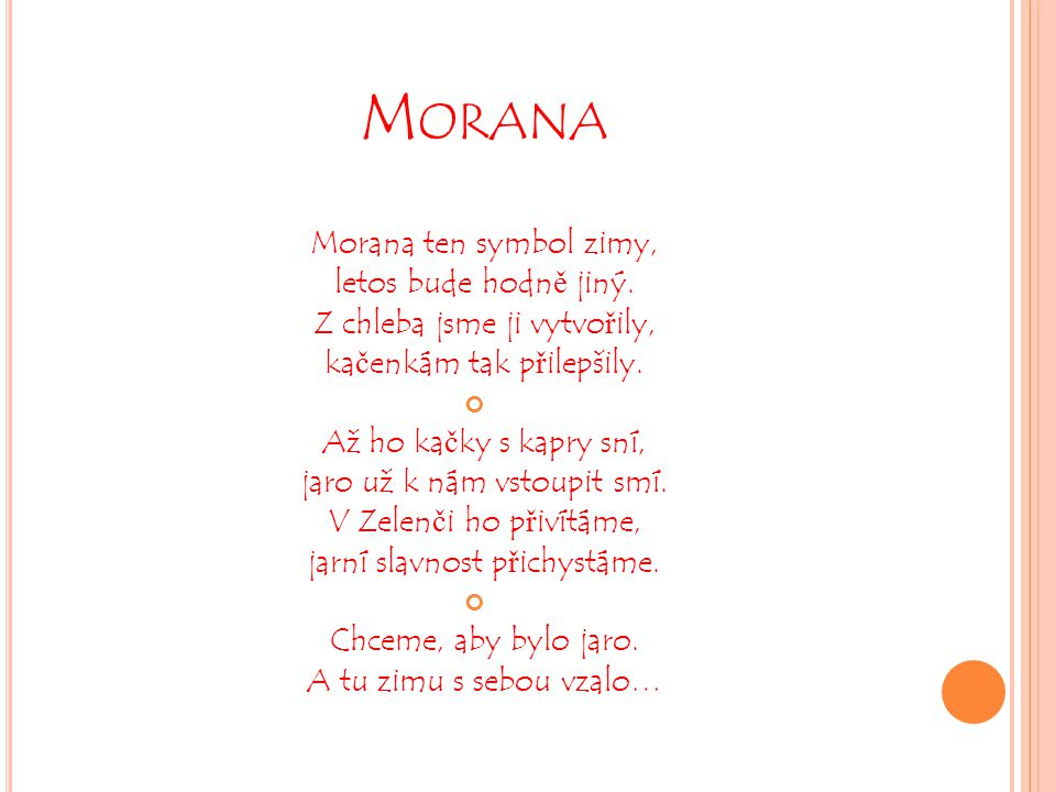 Morana Morana ten symbol zimy, letos bude hodně jiný.