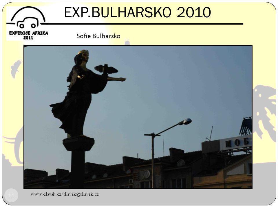 EXP.BULHARSKO 2010 Sofie Bulharsko www.dlavak.cz/dlavak@dlavak.cz