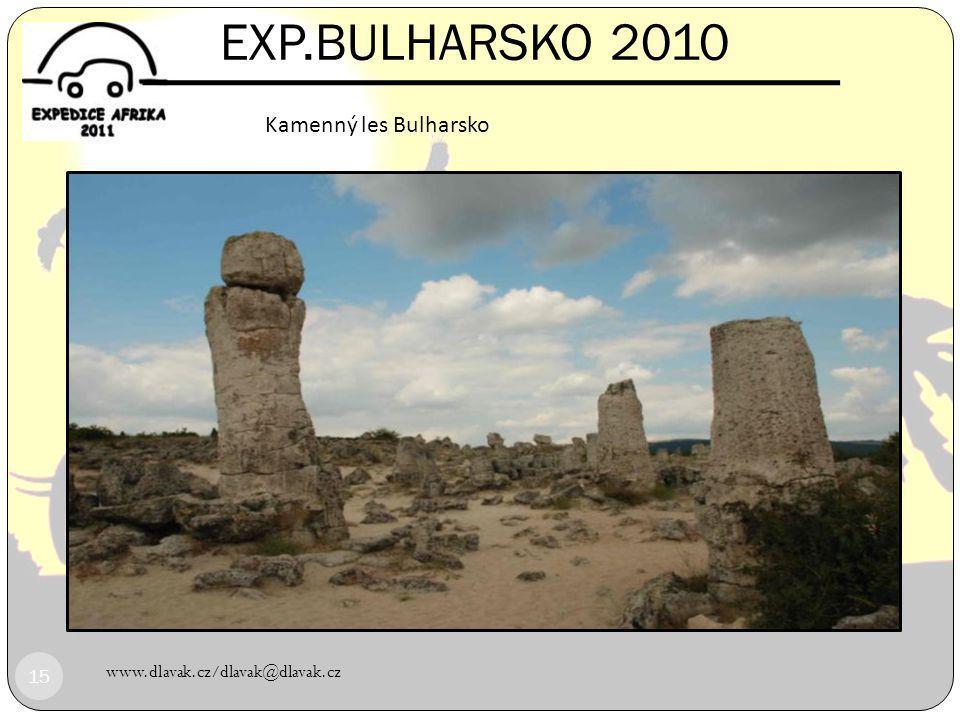 EXP.BULHARSKO 2010 Kamenný les Bulharsko