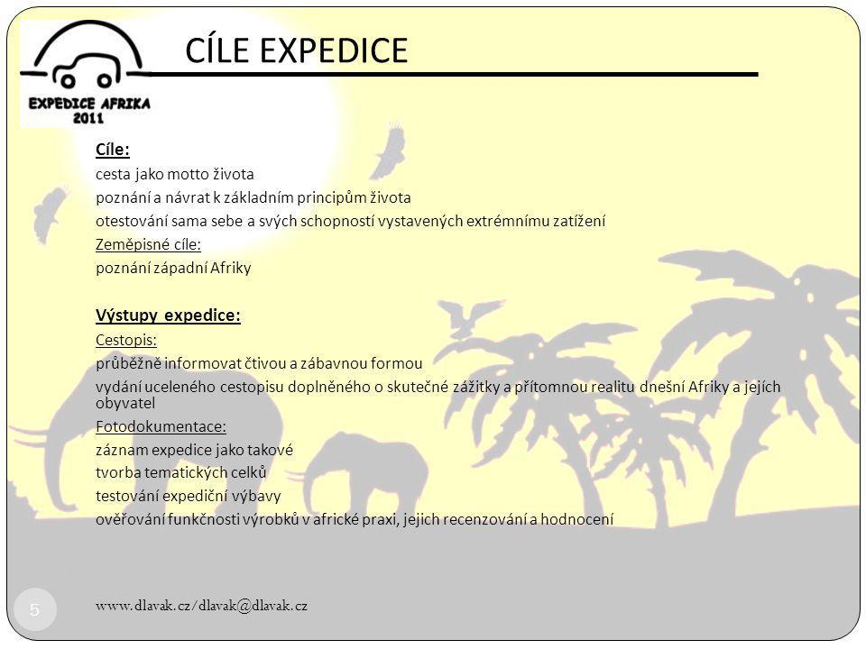 CÍLE EXPEDICE Cíle: Výstupy expedice: cesta jako motto života