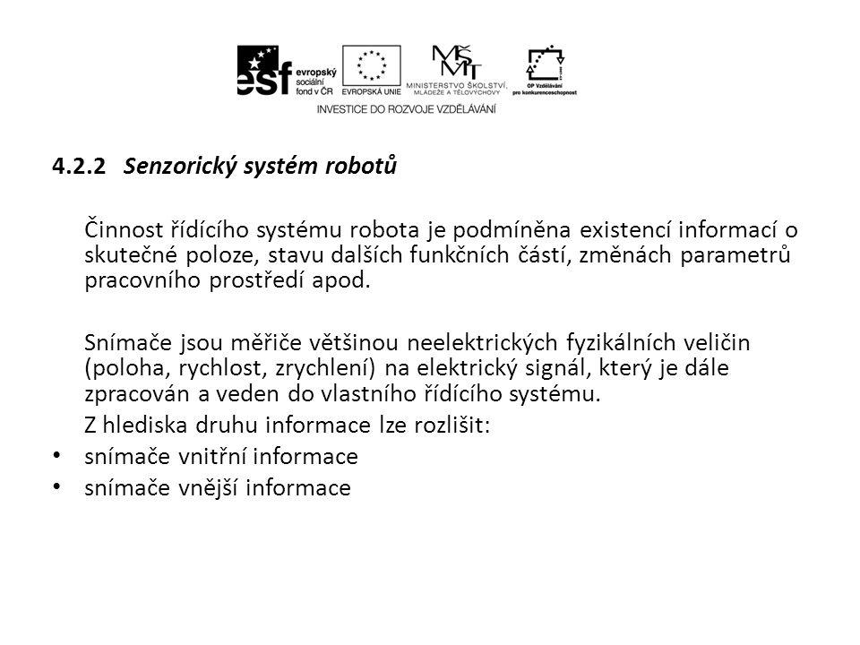 4.2.2 Senzorický systém robotů