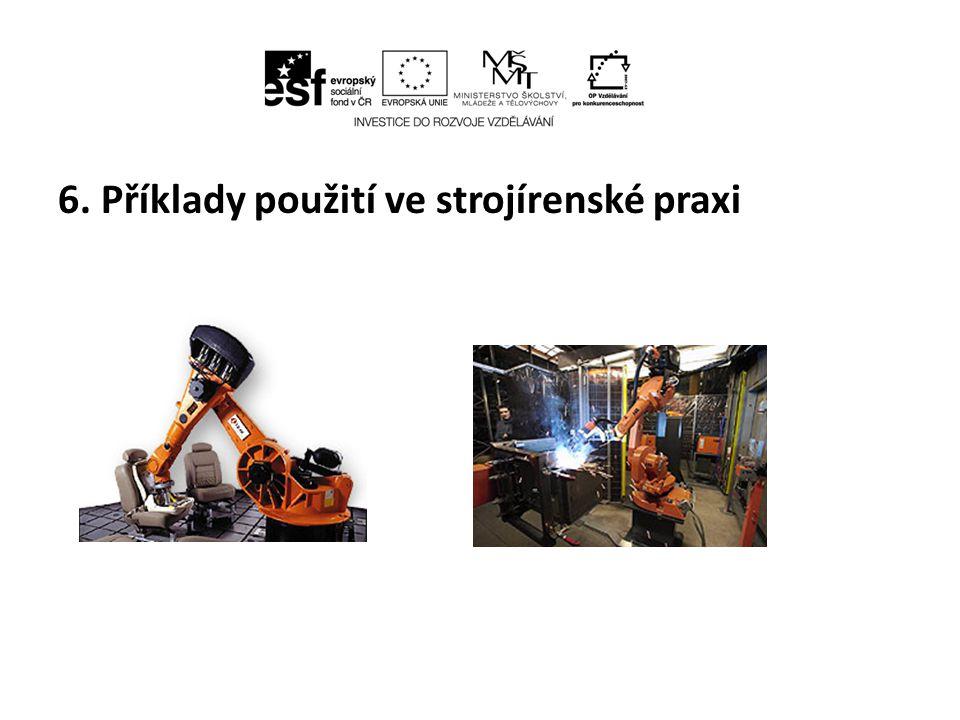 6. Příklady použití ve strojírenské praxi