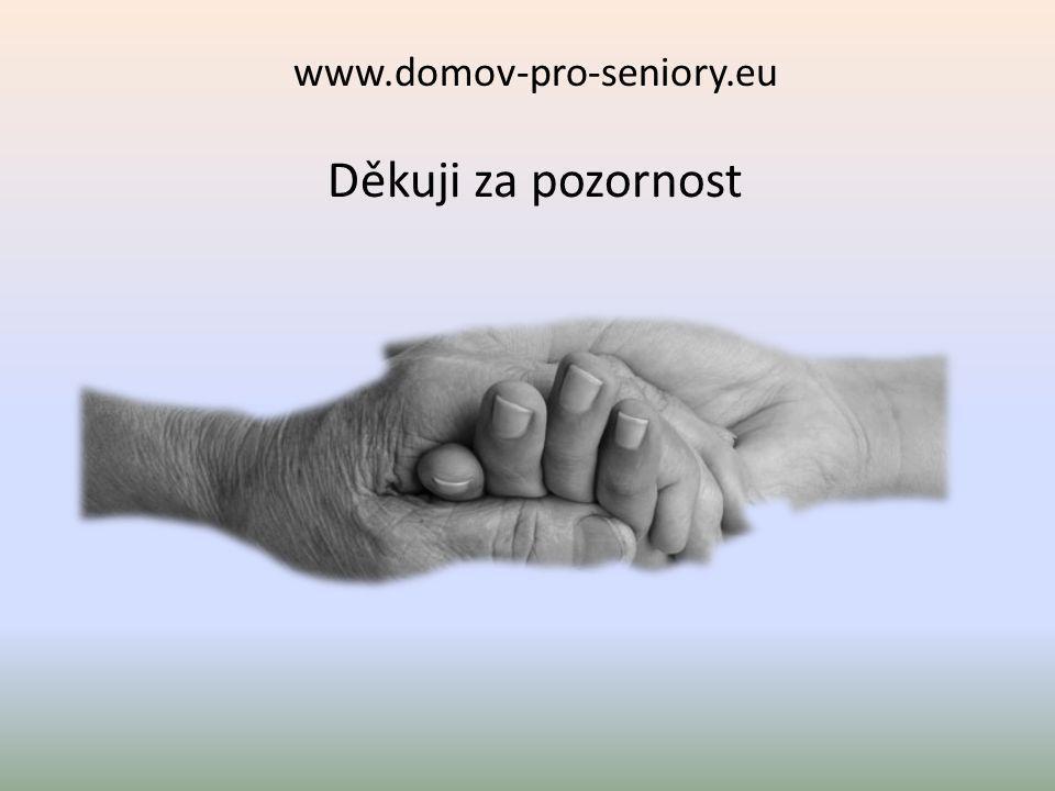 www.domov-pro-seniory.eu Děkuji za pozornost