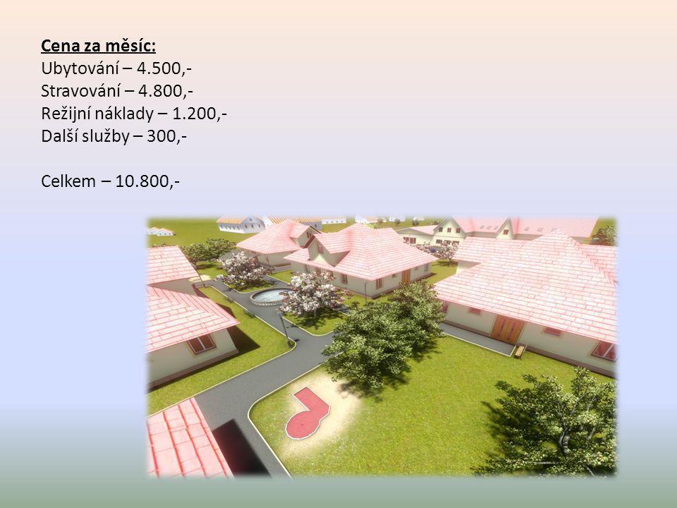 Cena za měsíc: Ubytování – 4. 500,- Stravování – 4