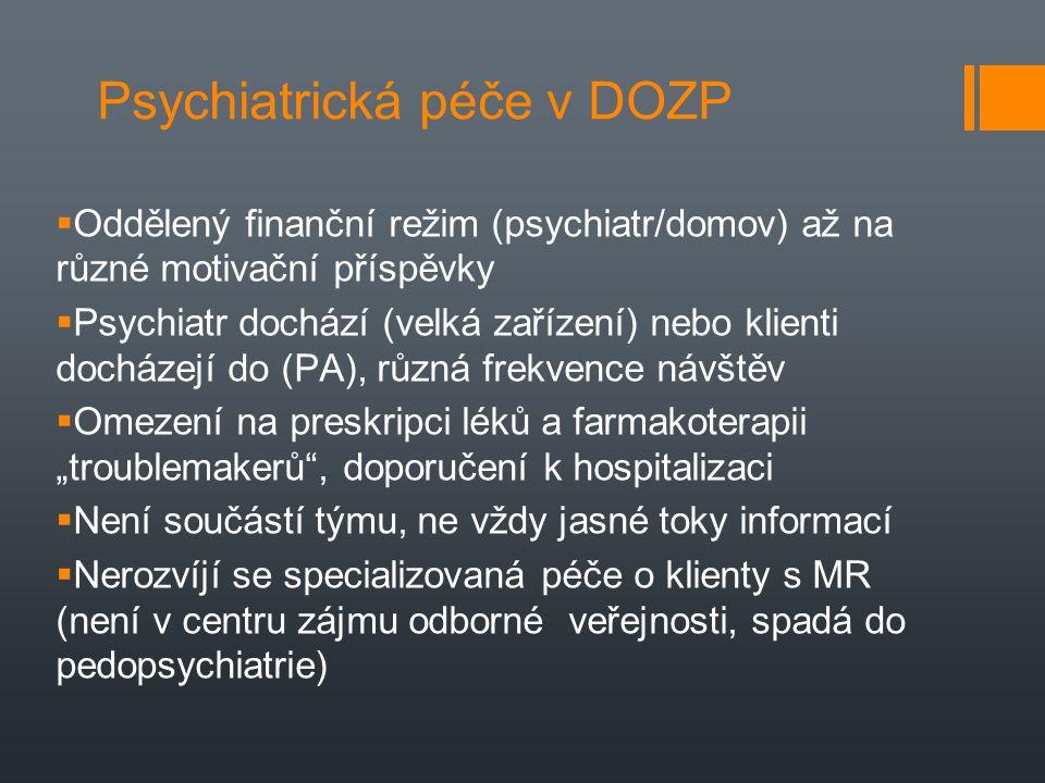 Psychiatrická péče v DOZP