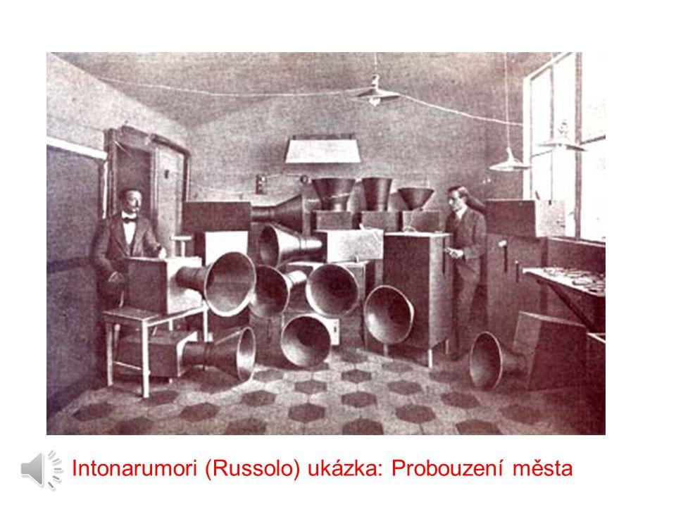 Intonarumori (Russolo) ukázka: Probouzení města