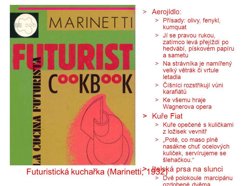 Futuristická kuchařka (Marinetti; 1932)