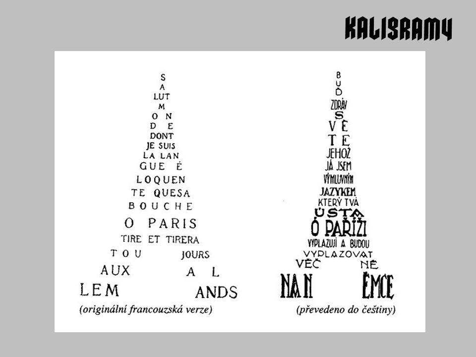 V Kaligramech Apollinaire experimentuje s typografií a grafickým vzhledem básně, což je typické pro celou avantgardu 20.