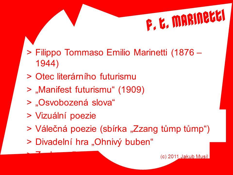 Filippo Tommaso Emilio Marinetti (1876 – 1944)