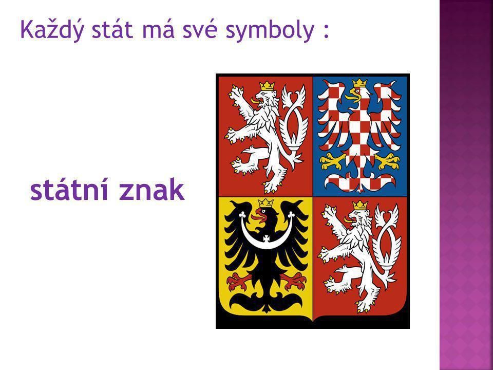 Každý stát má své symboly :