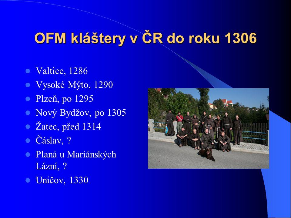 OFM kláštery v ČR do roku 1306