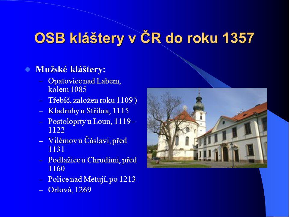 OSB kláštery v ČR do roku 1357