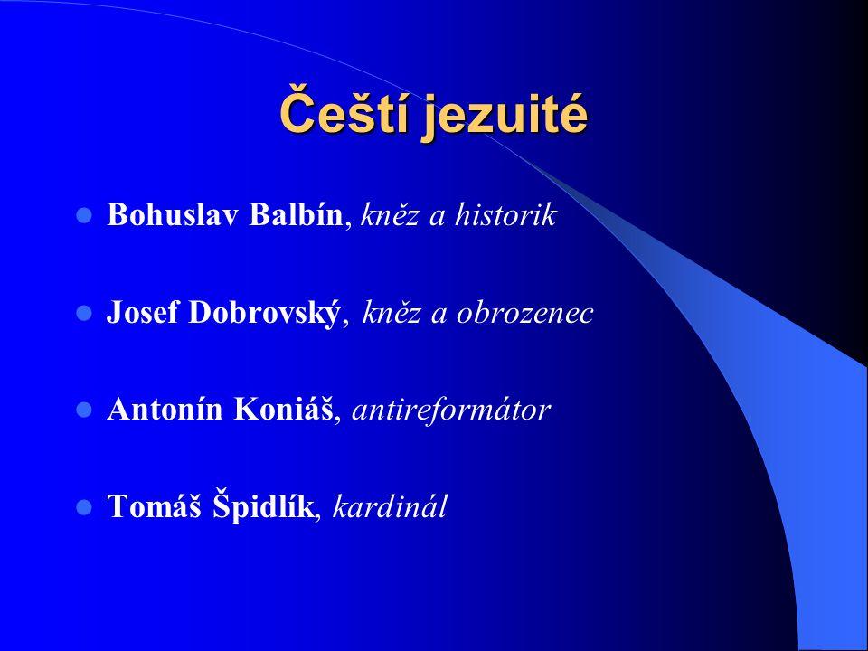 Čeští jezuité Bohuslav Balbín, kněz a historik