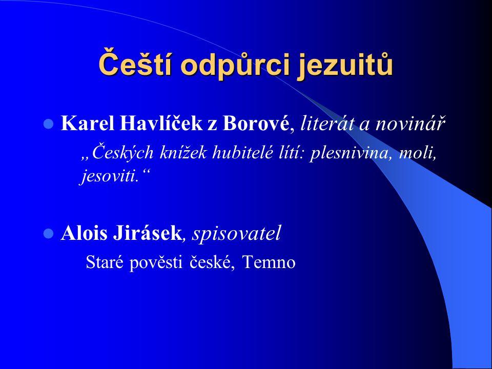 Čeští odpůrci jezuitů Karel Havlíček z Borové, literát a novinář