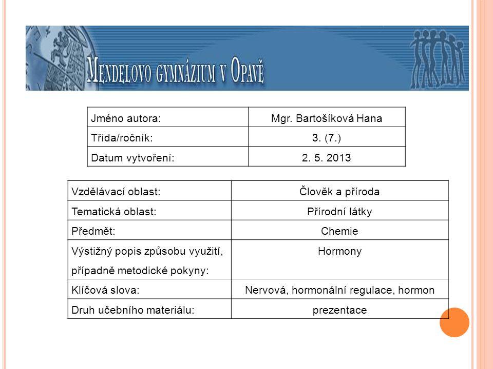 Nervová, hormonální regulace, hormon