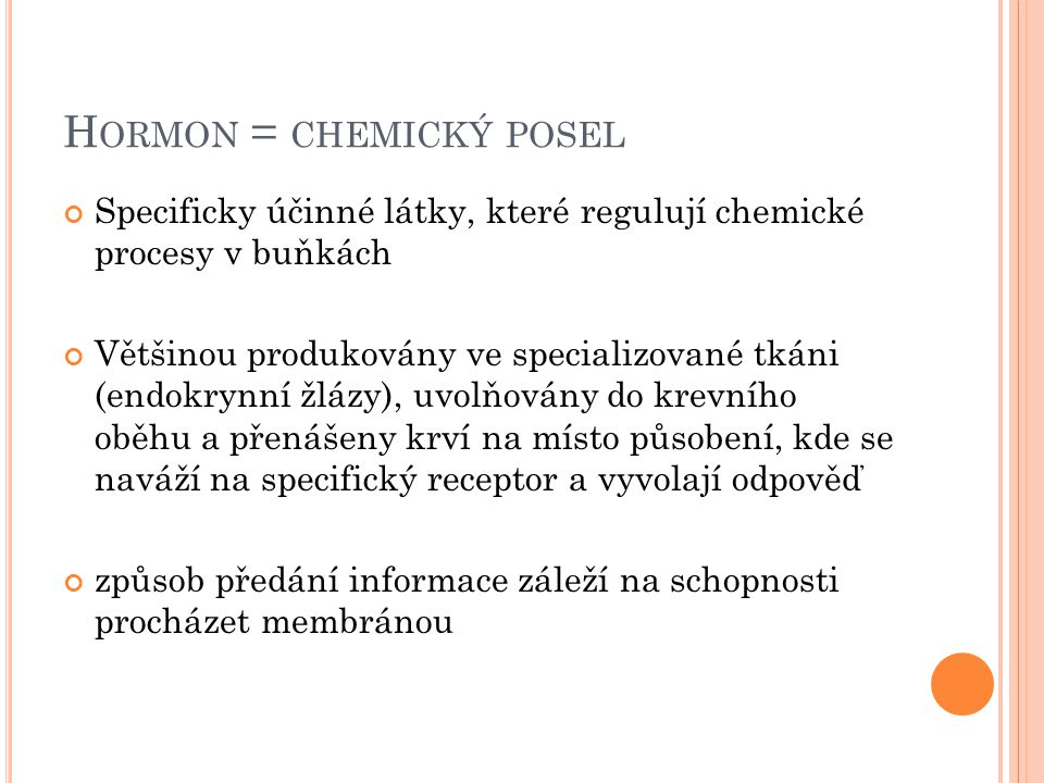 Hormon = chemický posel