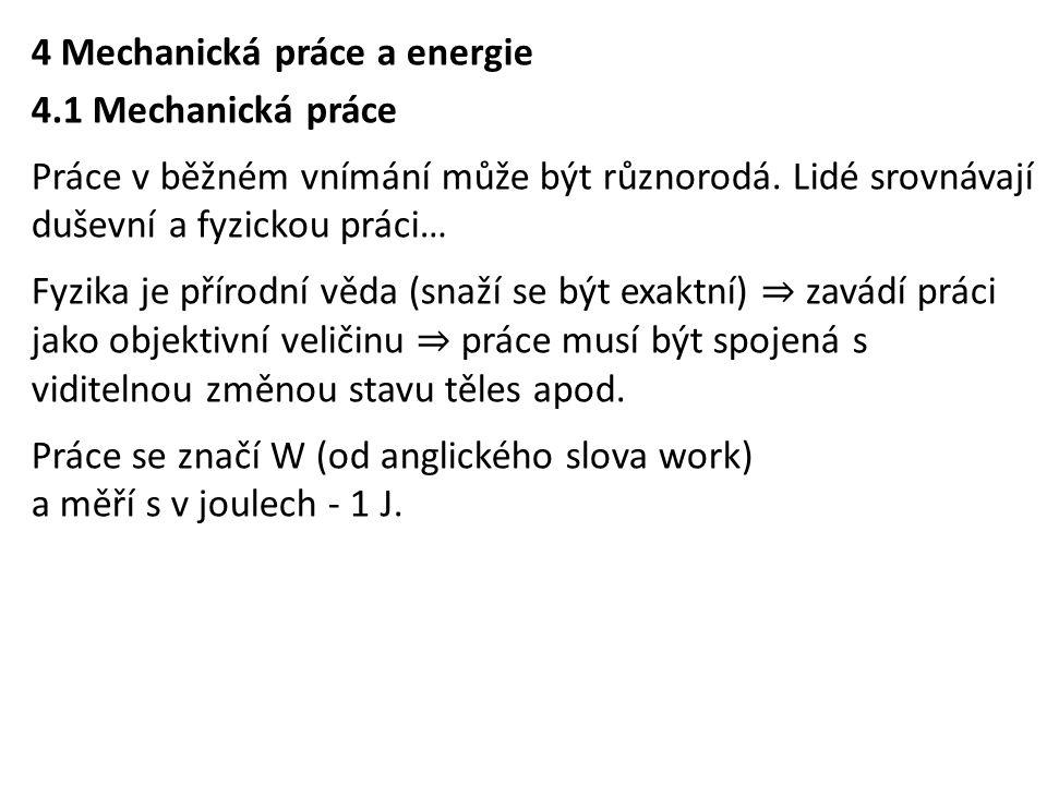 4 Mechanická práce a energie