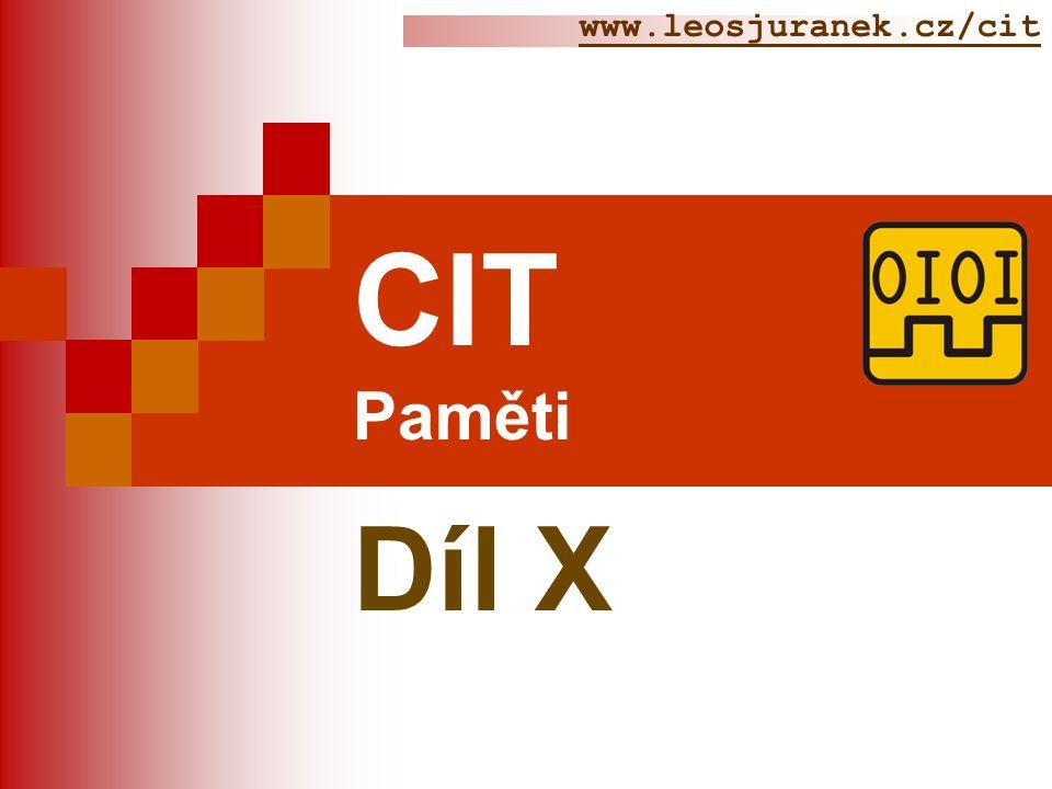 www.leosjuranek.cz/cit CIT Paměti Díl X