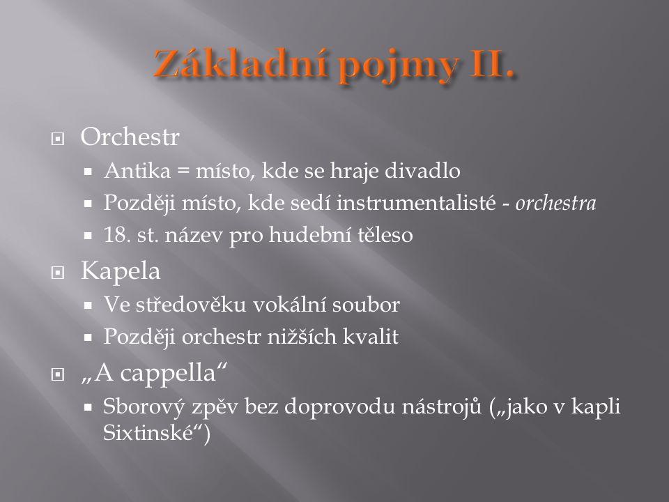"""Základní pojmy II. Orchestr Kapela """"A cappella"""
