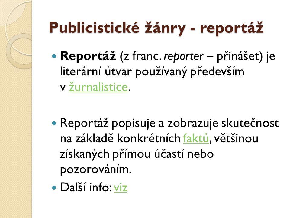 Publicistické žánry - reportáž