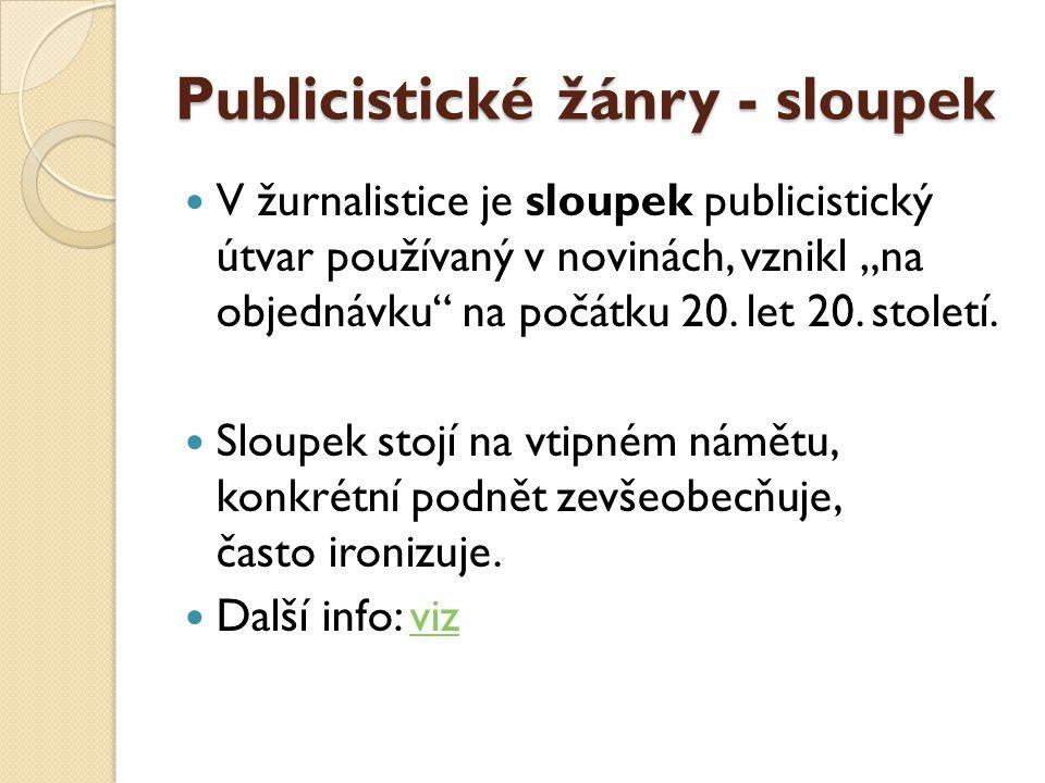 Publicistické žánry - sloupek