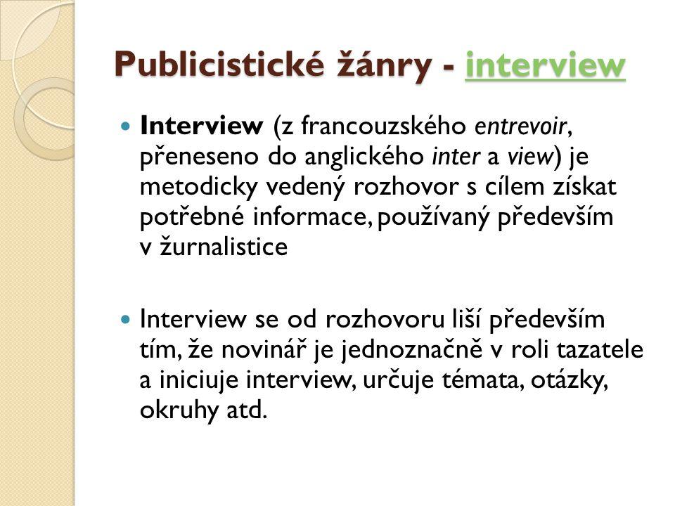 Publicistické žánry - interview