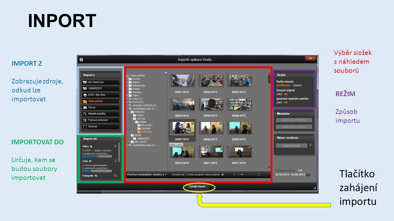 INPORT Tlačítko zahájení importu Výběr složek s náhledem souborů