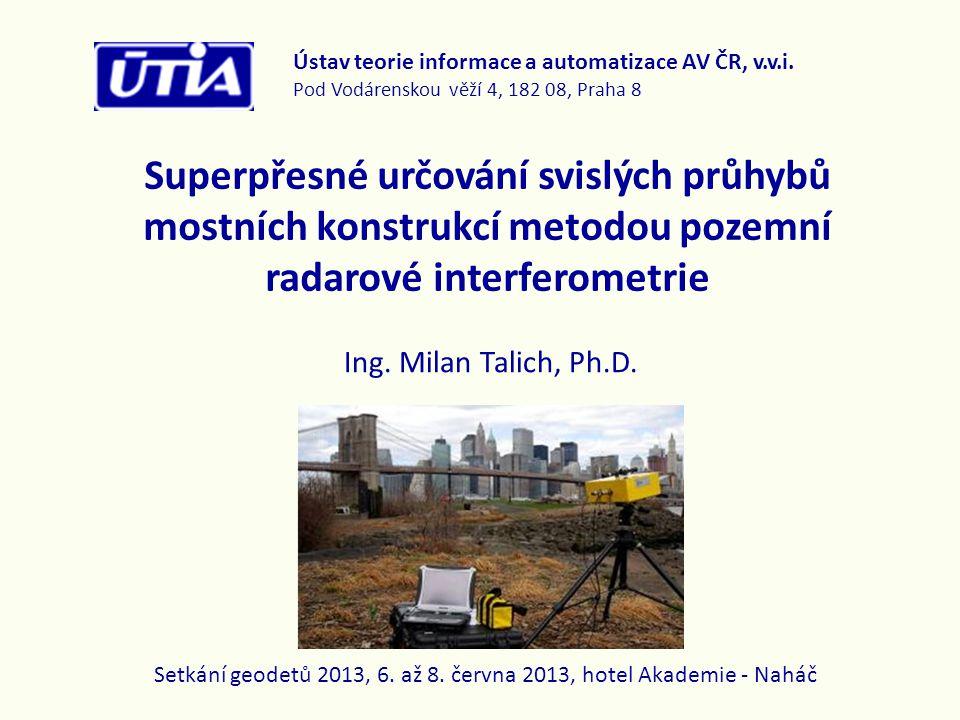 Setkání geodetů 2013, 6. až 8. června 2013, hotel Akademie - Naháč