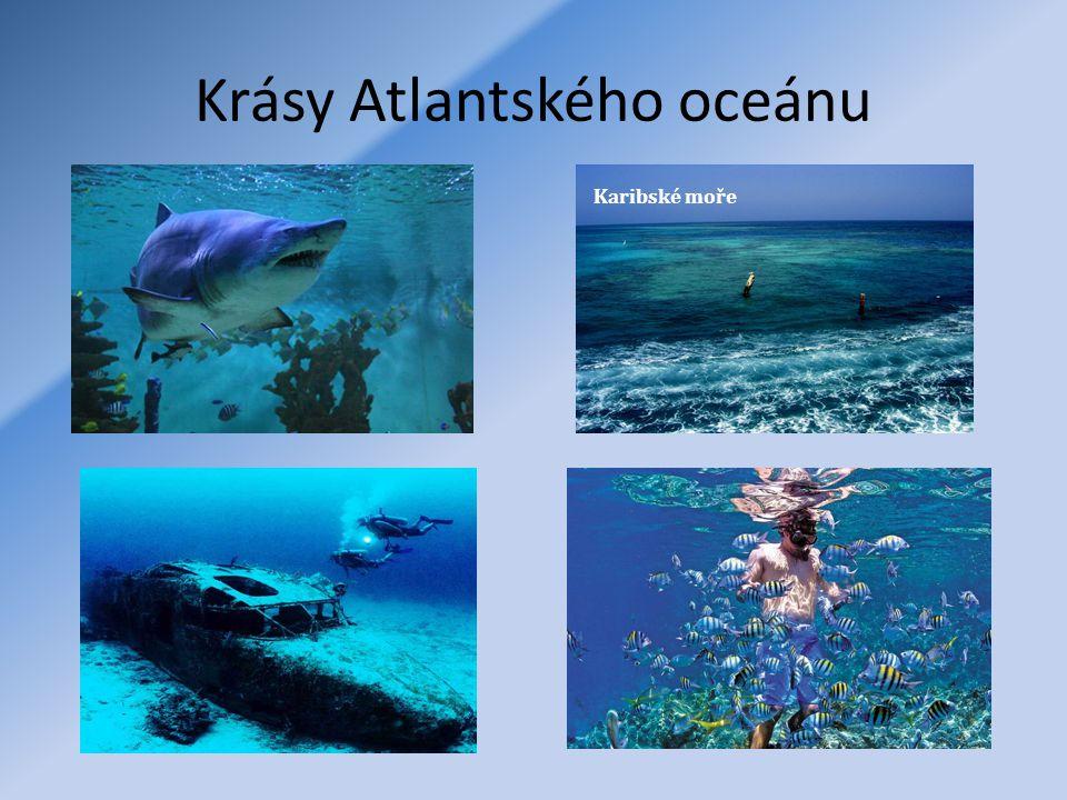 Krásy Atlantského oceánu