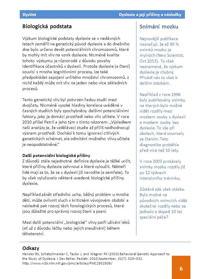 DysVet Dyslexie a její příčiny a následky