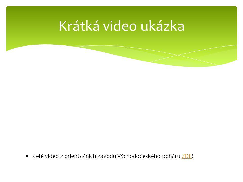 Krátká video ukázka celé video z orientačních závodů Východočeského poháru ZDE!