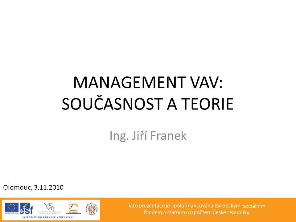Management Vav: Současnost a teorie