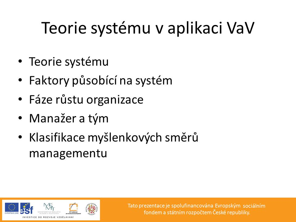 Teorie systému v aplikaci VaV