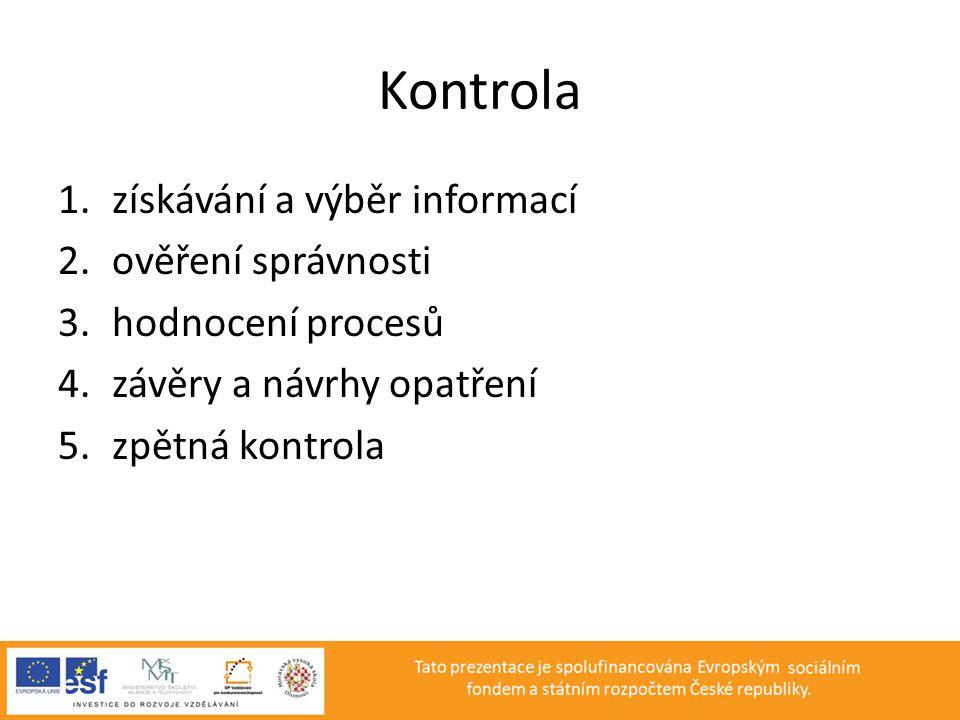 Kontrola získávání a výběr informací ověření správnosti