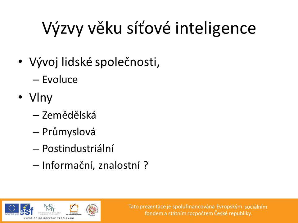 Výzvy věku síťové inteligence